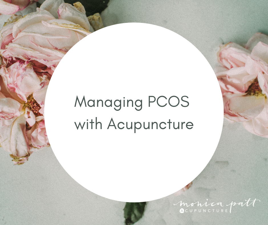 Managing PCOS with Acupuncture